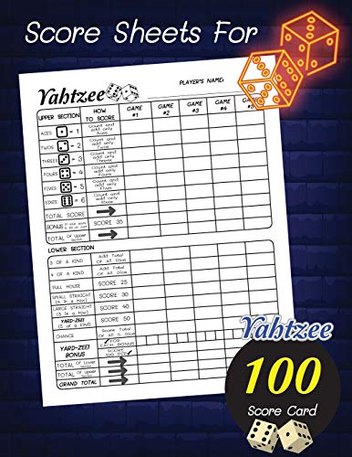 Score Sheets For Yahtzee: Dice Game 100 score card, Amazing Game recorder yardzee score keeper book | Score Record Sheets Size 8.5' x 11' for Kids and Adults
