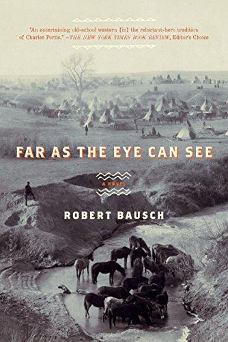Far as the Eye Can See: A Novel