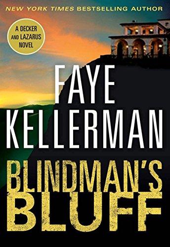 Blindman's Bluff: A Decker/Lazarus Novel (Peter Decker and Rina Lazarus Series Book 18)