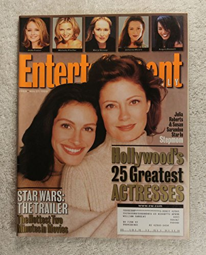 Julia Roberts & Susan Sarandon - Stepmom - Hollywood's 25 Greatest Actresses - Entertainment Weekly - #460 - November 27, 1998