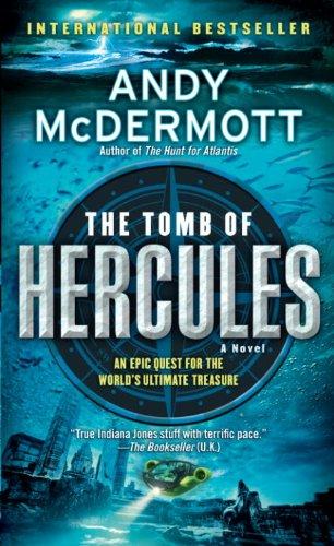 The Tomb of Hercules: A Novel (Nina Wilde & Eddie Chase series Book 2)