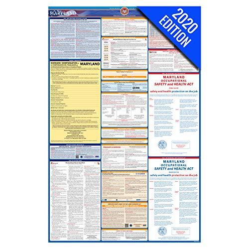 MD Labor Law Poster, 2020 Edition - State, Federal and OSHA Compliant Laminated Poster (Maryland, English)