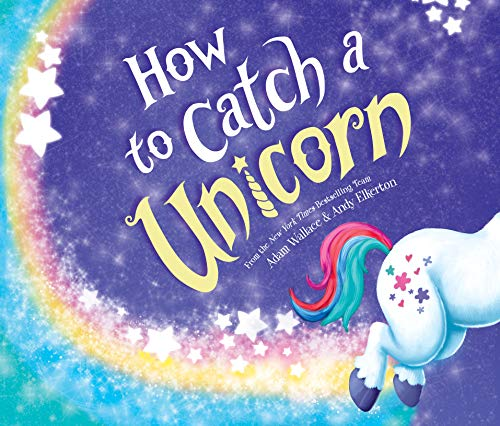 How to Catch a Unicorn (How to Catch (8))