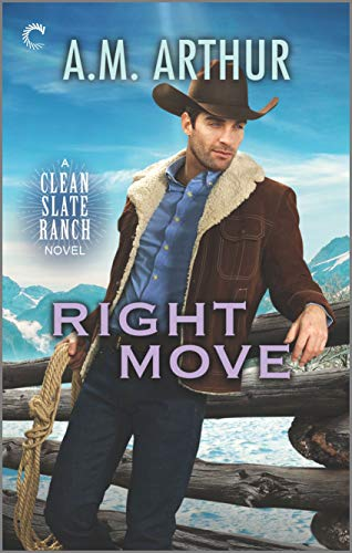 Right Move: A Gay Cowboy Romance (Clean Slate Ranch Book 6)
