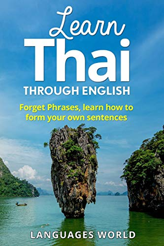 Learn Thai: Start Speaking Today. Absolute Beginner to Conversational Speaker Made Simple and Easy!