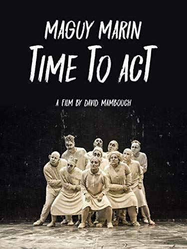 Maguy Marin: Time to Act