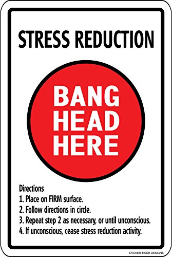 Sticker Tiger Stress Reduction Bang Head HERE 12' x 8' Aluminum Metal Novelty Sign