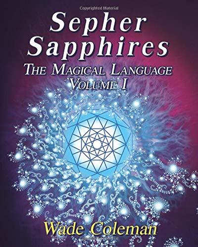 Sepher Sapphires Volume 1: Hebrew Gematria