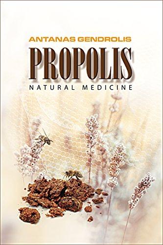 PROPOLIS. NATURAL MEDICINE