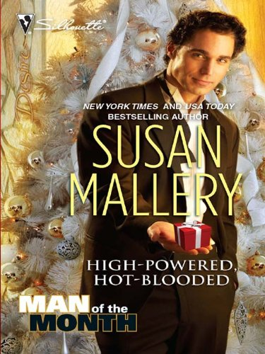 High-Powered, Hot-Blooded (Man of the Month Book 1981)