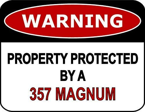 Security Sign Aluminum Outdoor & Indoor Sign 16x12Inch,Warning Property Protected by A 357 Magnum,Tin Signs Easy to Mount Weather Resistant Long Lasting Vintage Funny Warning Signs Safety Sign