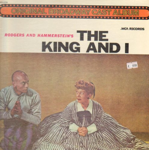 Rodgers and Hammerstein's the King and I, Decca Records, the Original Cast Album, Vinyl Lp Dl 7900b