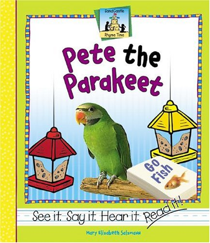 Pete the Parakeet (Sandcastle: Rhyme Time)