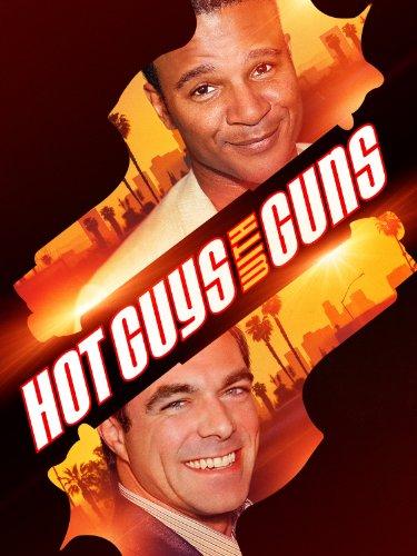 Hot Guys With Guns