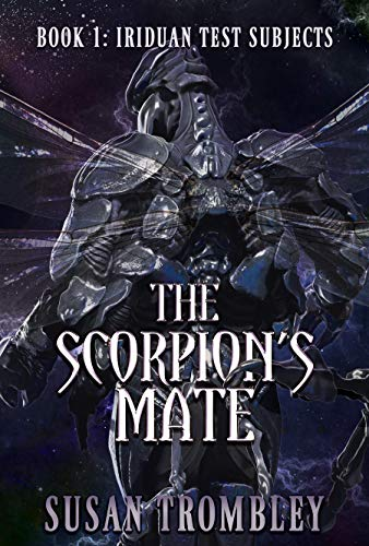 The Scorpion's Mate (Iriduan Test Subjects Book 1)