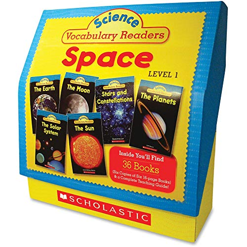 Science Vocabulary Readers: Space: Exciting Nonfiction Books That Build Kids' Vocabularies Includes 36 Books (Six copies of six 16-page titles) Plus a ... Sun, Moon, Planets, Stars and Constellations