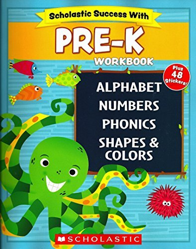 Scholastic - PRE-K Workbook with Motivational Stickers (Scholastic Success With)