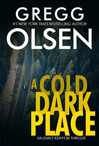 A Cold Dark Place (An Emily Kenyon Thriller Book 1)