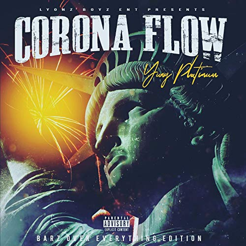 Corona Flow B.O.E Edition [Explicit]