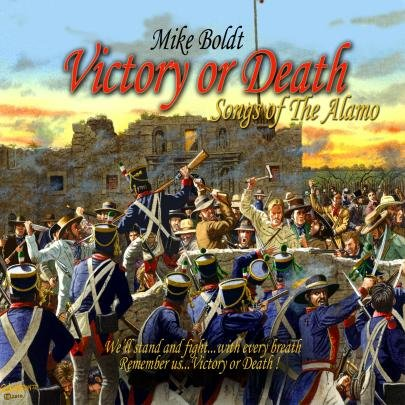 Victory or Death - Songs of the Alamo
