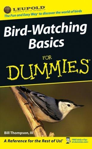 Bird-watching Basics for Dummies by 111 Bill Thompson (2006-08-01)