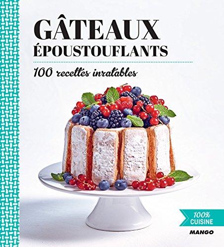 Gâteaux époustouflants (100 % cuisine) (French Edition)
