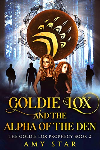 Goldie Lox 2: Goldie Lox And The Alpha Of The Den (The Goldie Lox Paranormal Romance Series)