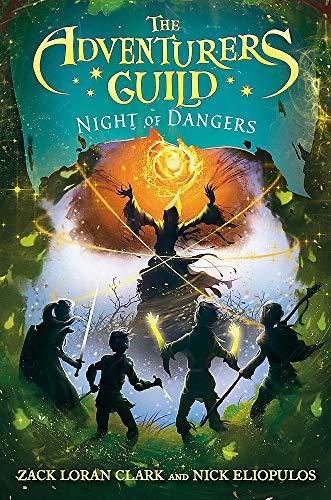 The Adventurers Guild: Night of Dangers (The Adventurers Guild (3))
