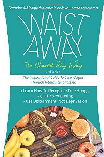 Waist Away: The Chantel Ray Way
