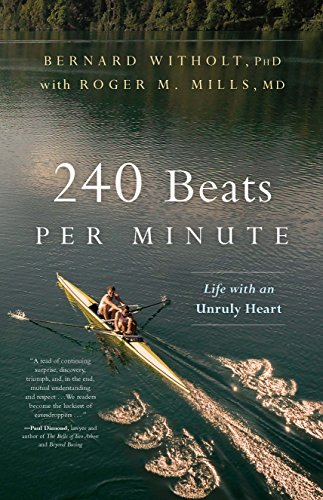 240 Beats per Minute: Life with an Unruly Heart