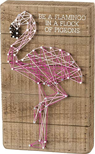 Primitives by Kathy Box Sign — Be a Flamingo in a Flock of Pigeons w/ String Art Flamingo — 6' x 10'