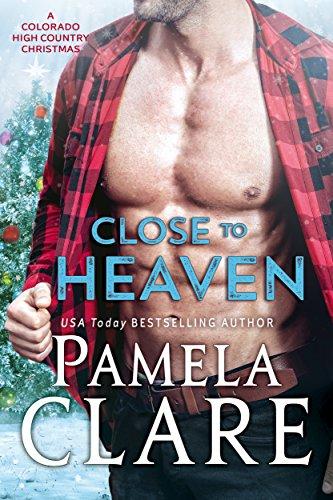 Close to Heaven: A Colorado High Country Christmas