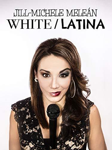 Jill-Michele Meleán: White / Latina
