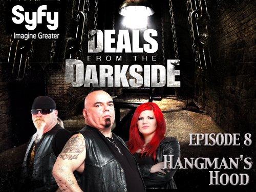 Deals From The Darkside - Season 1 Episode 8 - Hangman's Hood