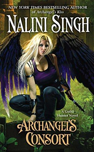 Archangel's Consort (Guild Hunter Book 3)
