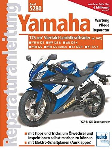 Yamaha 125 ccm-Viertakt-Leichtkrafträder: Yamaha YBR 125 / Yamaha XT 125 R / Yamaha XT 125 X / Yamaha YZF-R 125. Ab Modelljahr 2005