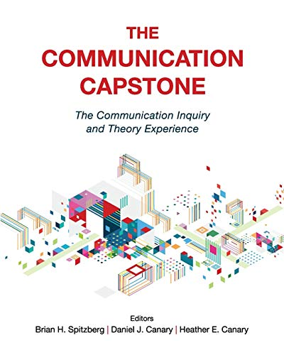 The Communication Capstone: The Communication Inquiry and Theory Experience