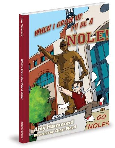 When I Grow Up, I'll Be A 'Nole!