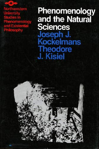 Phenomenology and the Natural Sciences (Studies in Phenomenology and Existential Philosophy)