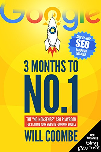 3 Months to No.1: The 2020 'No-Nonsense' SEO Playbook for Getting Your Website Found on Google