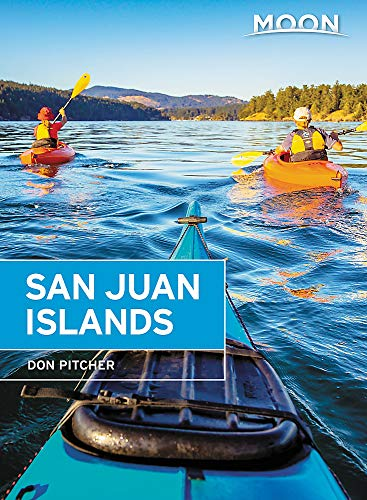 Moon San Juan Islands: Best Hikes, Local Spots, and Weekend Getaways (Travel Guide)