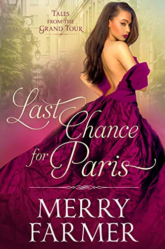 Last Chance for Paris (Tales from the Grand Tour Book 3)