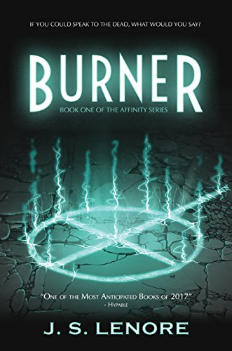 Burner: Book One of the Affinity Series