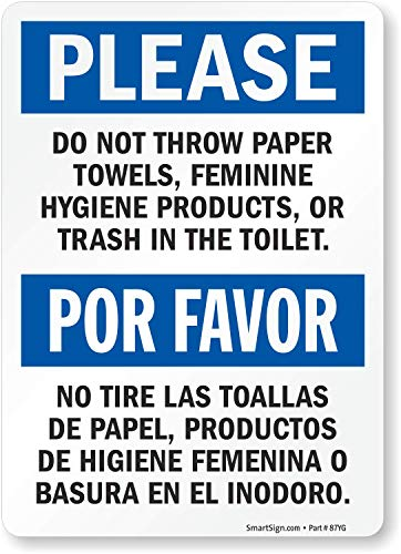 SmartSign 'Please Do Not Throw Paper Towels, Feminine Hygiene Products, Or Trash In The Toilet' Bilingual Label   3.5' x 5' Laminated Vinyl