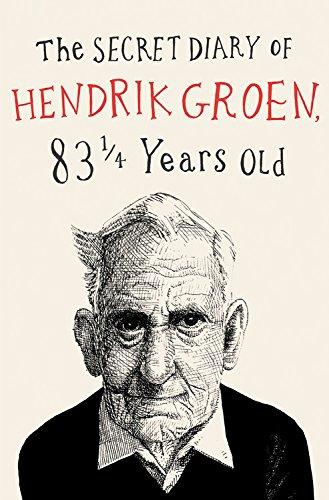 The Secret Diary of Hendrik Groen (Hendrik Groen, 1)