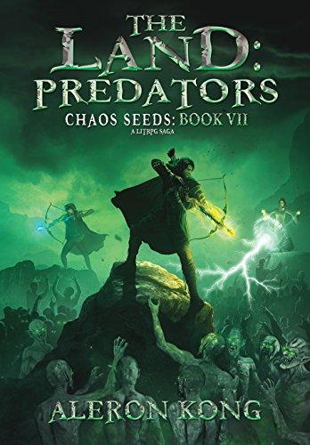 The Land: Predators: A Litrpg Saga (Chaos Seeds)