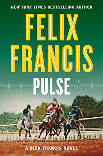 Pulse (A Dick Francis Novel)