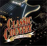 Classic Country 1970-1974 (2-CD Set)