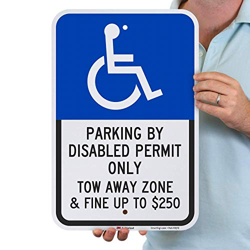 SmartSign Handicap Parking Sign, Parking by Disabled Permit Only Sign, Tow-Away Zone Sign, 12 x 18 Inches, 3M Engineer Grade Reflective Aluminum, Laminated for Protection, UV/Weather Proof, USA Made