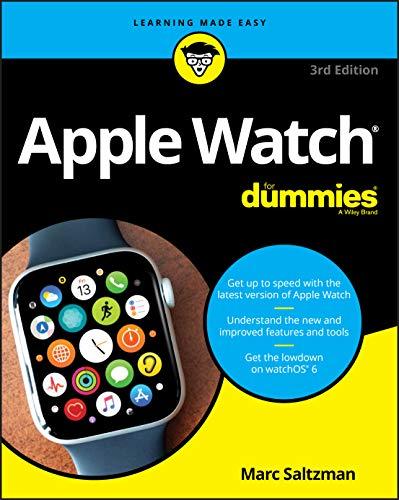 Apple Watch For Dummies (Apple Watch for Dummies (Computer/Tech))